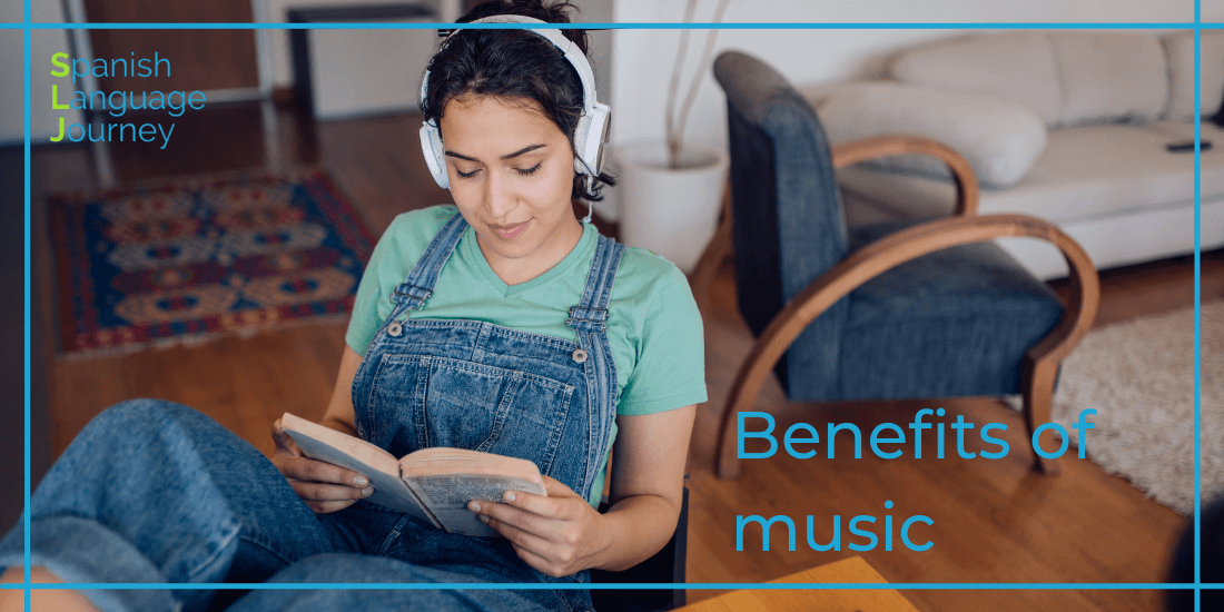 Benefits of learning Spanish with music