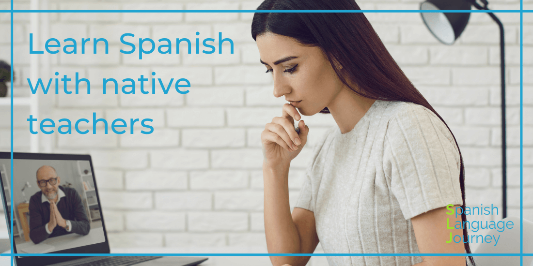 Read more about the article LEARN SPANISH ONLINE WITH NATIVE SPANISH SPEAKING TEACHER FOR CONVERSATIONS